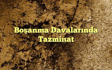 Boşanma Davalarında Tazminat1